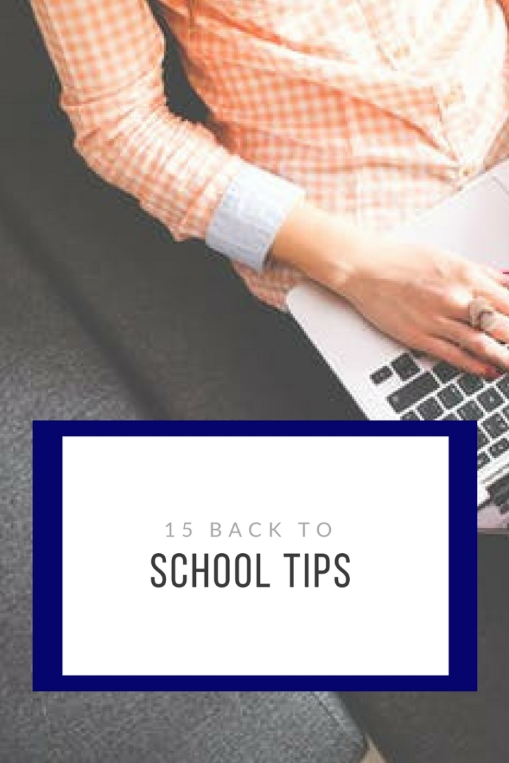 15 Back to School Tips.